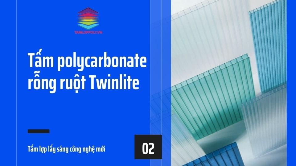 Tấm polycarbonate rỗng ruột Twinlite